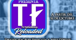 tu farandula reloaded